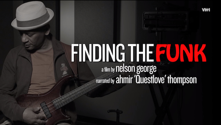 Nelson George's 'Finding The Funk' Doc Premieres Tonight On VH1