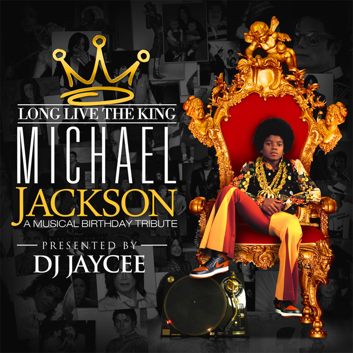 Throwback Thursday: Michael Jackson Birthday Honored w/ DJ JayCee's  'Long Live The King' [Tribute Mixtape]